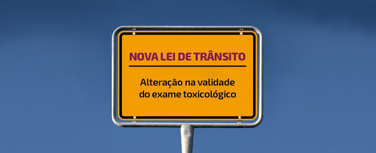 Nova lei de trânsito: saiba o que muda nos exames toxicológicos